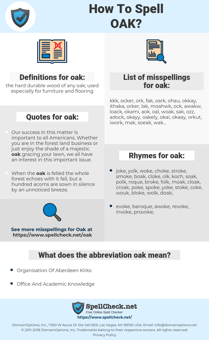 oak, spellcheck oak, how to spell oak, how do you spell oak, correct spelling for oak