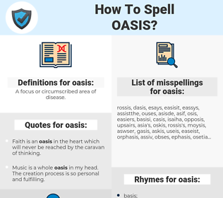 oasis, spellcheck oasis, how to spell oasis, how do you spell oasis, correct spelling for oasis