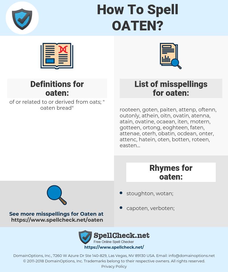 oaten, spellcheck oaten, how to spell oaten, how do you spell oaten, correct spelling for oaten