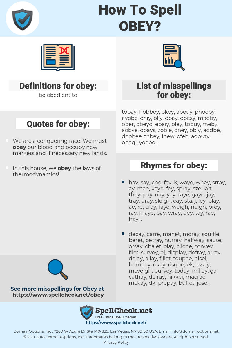 obey, spellcheck obey, how to spell obey, how do you spell obey, correct spelling for obey
