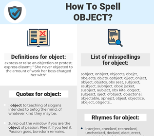 object, spellcheck object, how to spell object, how do you spell object, correct spelling for object