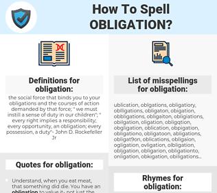 obligation, spellcheck obligation, how to spell obligation, how do you spell obligation, correct spelling for obligation