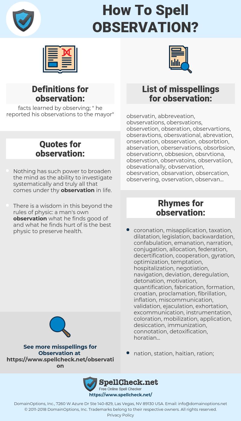 observation, spellcheck observation, how to spell observation, how do you spell observation, correct spelling for observation