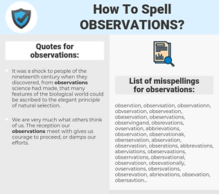 observations, spellcheck observations, how to spell observations, how do you spell observations, correct spelling for observations