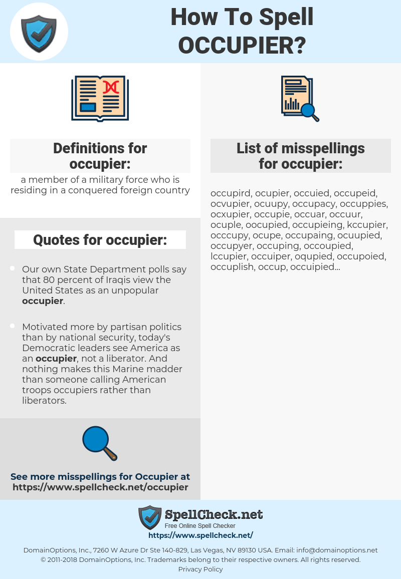occupier, spellcheck occupier, how to spell occupier, how do you spell occupier, correct spelling for occupier