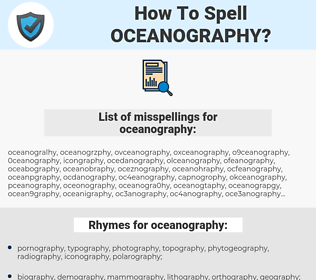 oceanography, spellcheck oceanography, how to spell oceanography, how do you spell oceanography, correct spelling for oceanography