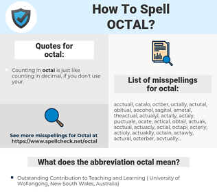 octal, spellcheck octal, how to spell octal, how do you spell octal, correct spelling for octal