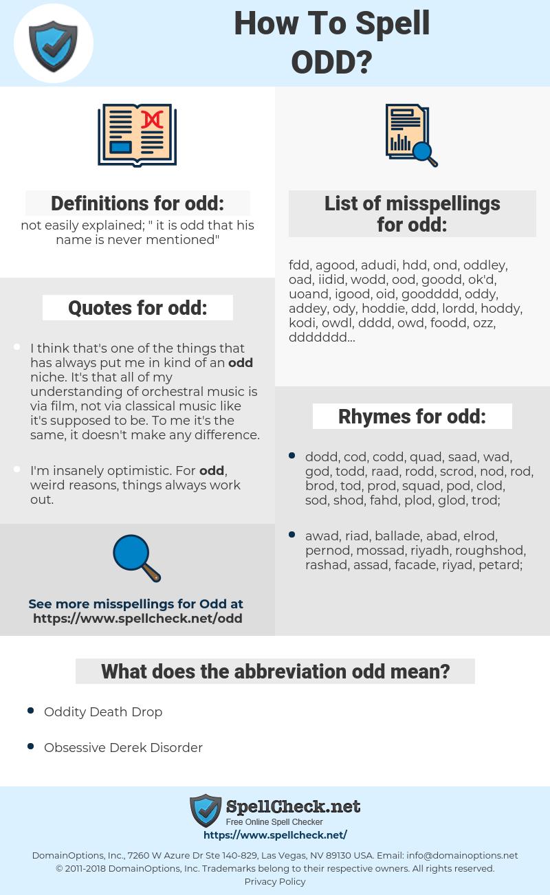 odd, spellcheck odd, how to spell odd, how do you spell odd, correct spelling for odd