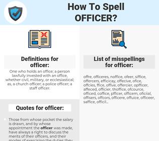 officer, spellcheck officer, how to spell officer, how do you spell officer, correct spelling for officer