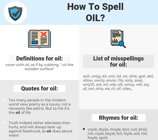oil, spellcheck oil, how to spell oil, how do you spell oil, correct spelling for oil