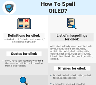 oiled, spellcheck oiled, how to spell oiled, how do you spell oiled, correct spelling for oiled