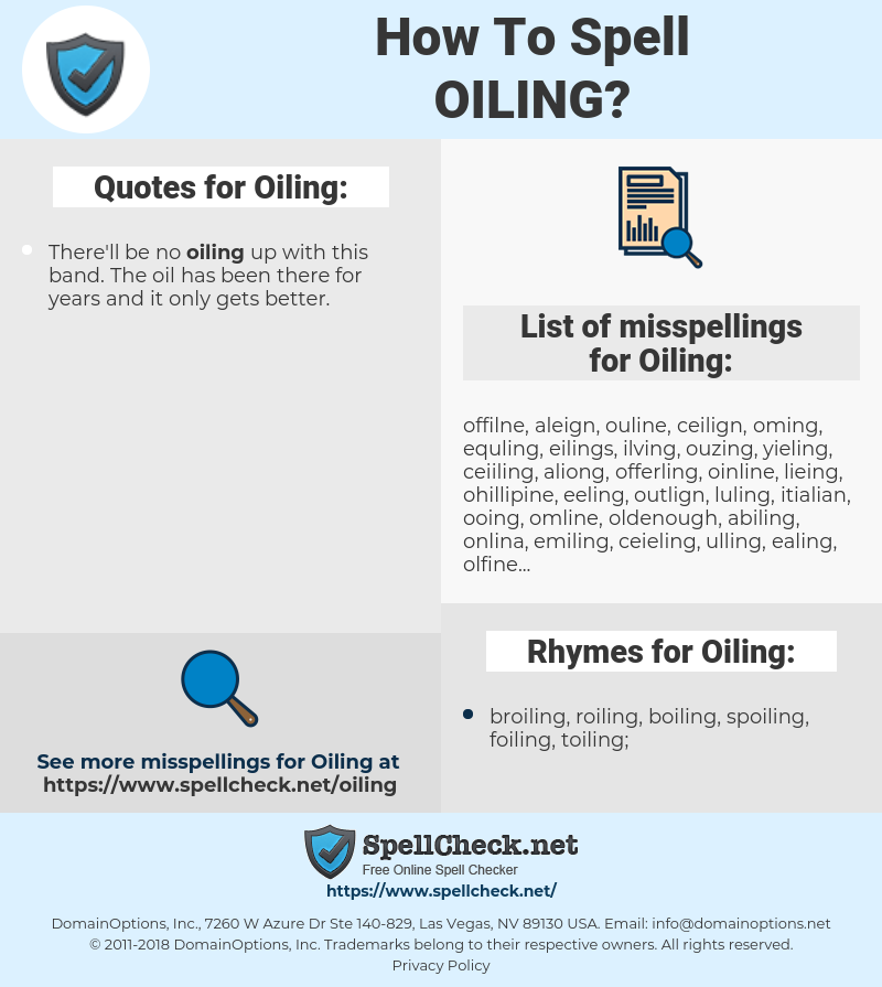 Oiling, spellcheck Oiling, how to spell Oiling, how do you spell Oiling, correct spelling for Oiling