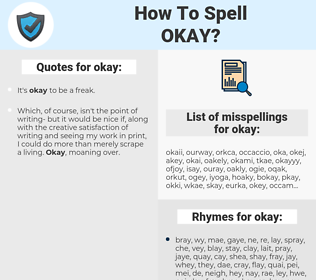 okay, spellcheck okay, how to spell okay, how do you spell okay, correct spelling for okay