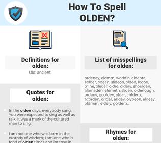 olden, spellcheck olden, how to spell olden, how do you spell olden, correct spelling for olden