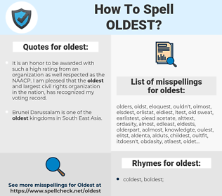 oldest, spellcheck oldest, how to spell oldest, how do you spell oldest, correct spelling for oldest