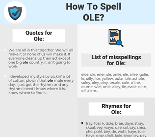Ole, spellcheck Ole, how to spell Ole, how do you spell Ole, correct spelling for Ole