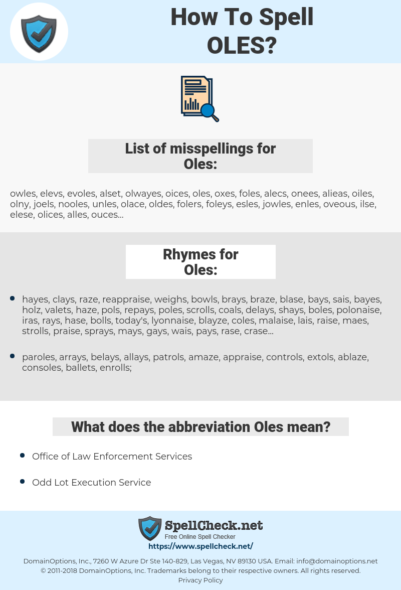 Oles, spellcheck Oles, how to spell Oles, how do you spell Oles, correct spelling for Oles