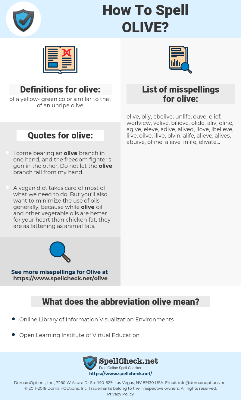 olive, spellcheck olive, how to spell olive, how do you spell olive, correct spelling for olive