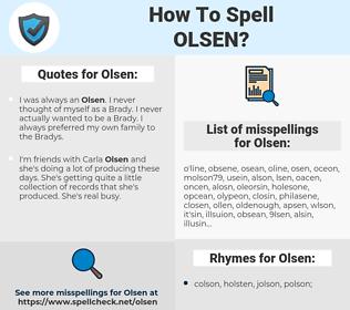 Olsen, spellcheck Olsen, how to spell Olsen, how do you spell Olsen, correct spelling for Olsen