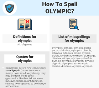 olympic, spellcheck olympic, how to spell olympic, how do you spell olympic, correct spelling for olympic
