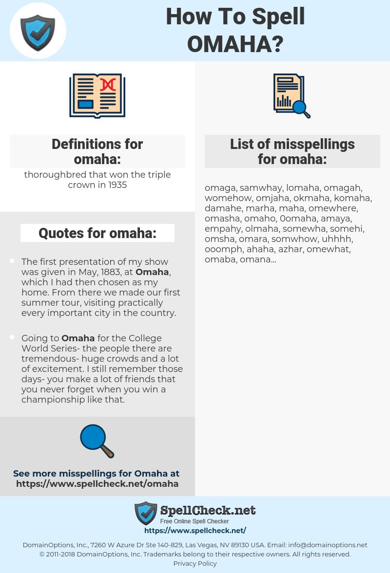 omaha, spellcheck omaha, how to spell omaha, how do you spell omaha, correct spelling for omaha