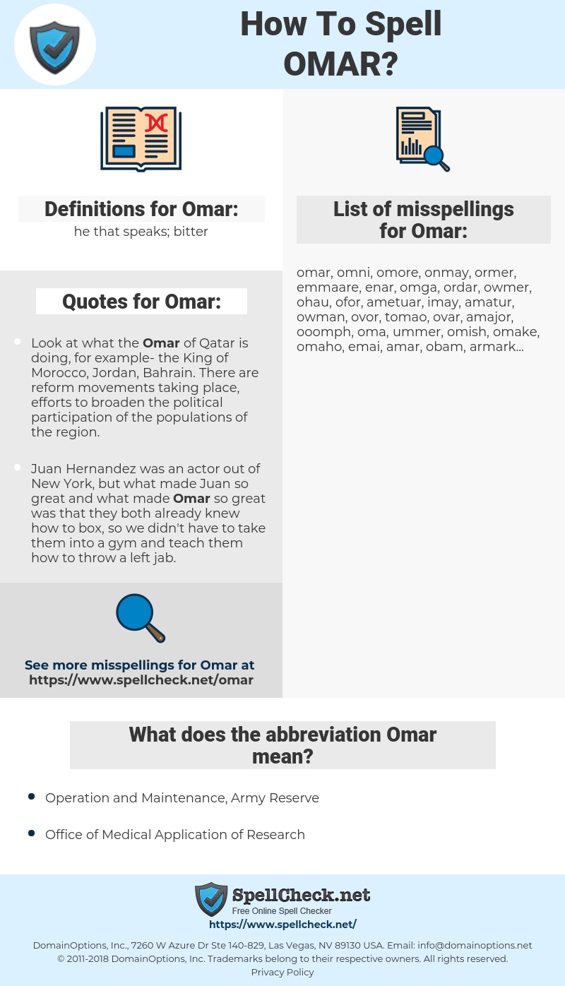 Omar, spellcheck Omar, how to spell Omar, how do you spell Omar, correct spelling for Omar