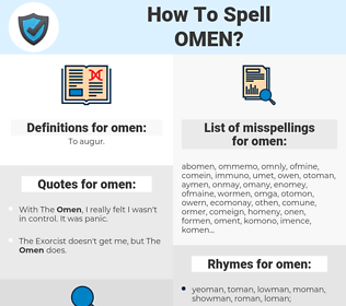 omen, spellcheck omen, how to spell omen, how do you spell omen, correct spelling for omen