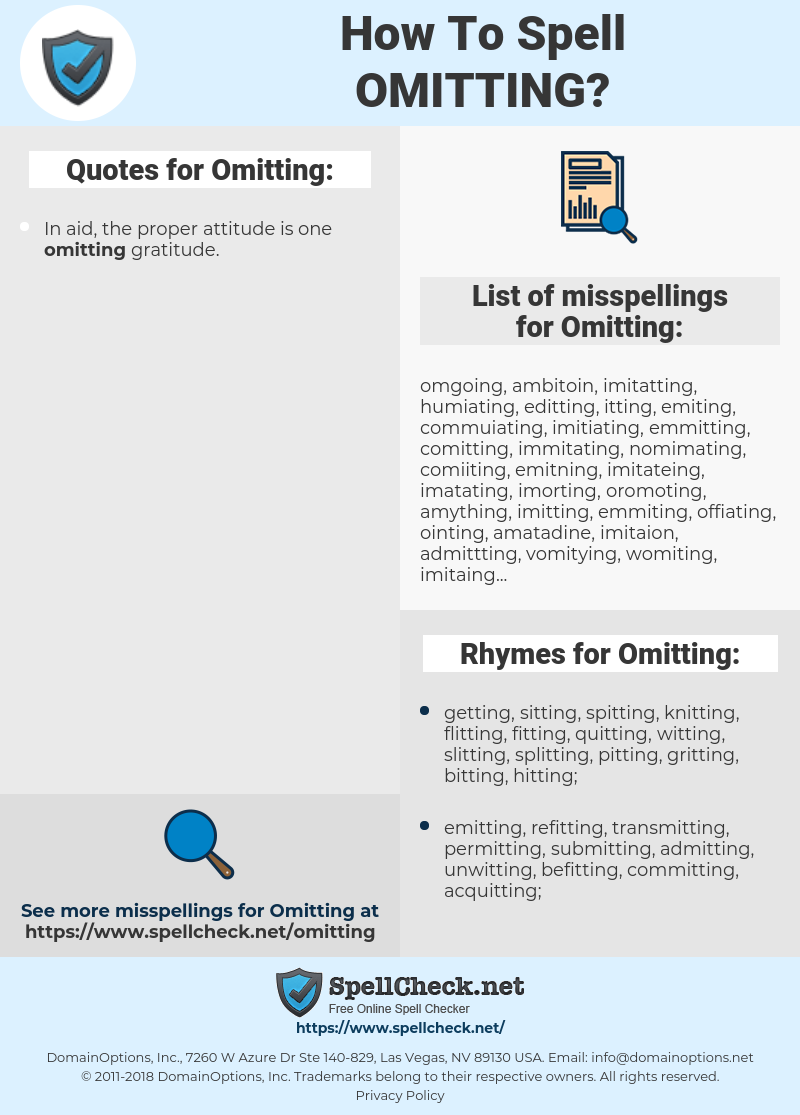 Omitting, spellcheck Omitting, how to spell Omitting, how do you spell Omitting, correct spelling for Omitting