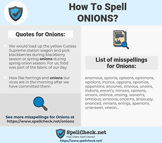 Onions, spellcheck Onions, how to spell Onions, how do you spell Onions, correct spelling for Onions