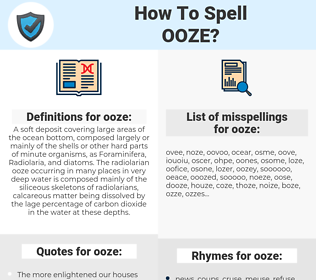ooze, spellcheck ooze, how to spell ooze, how do you spell ooze, correct spelling for ooze