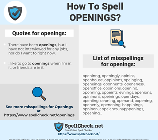 openings, spellcheck openings, how to spell openings, how do you spell openings, correct spelling for openings