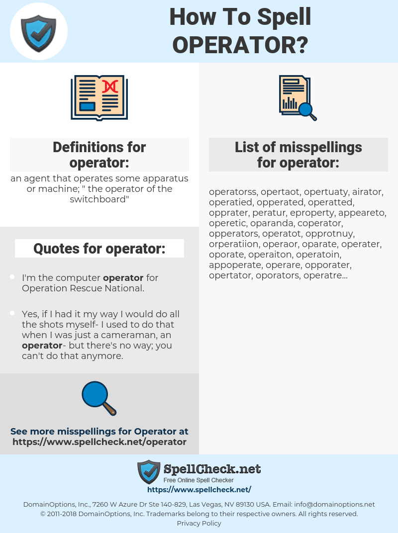 operator, spellcheck operator, how to spell operator, how do you spell operator, correct spelling for operator