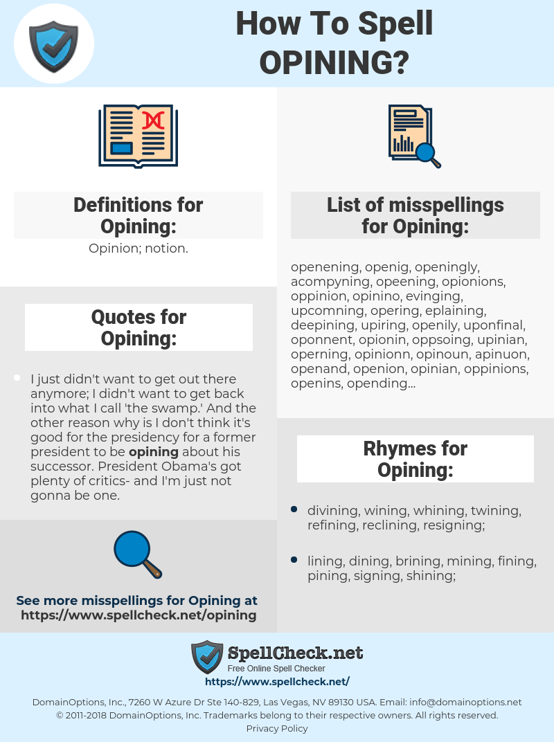 Opining, spellcheck Opining, how to spell Opining, how do you spell Opining, correct spelling for Opining