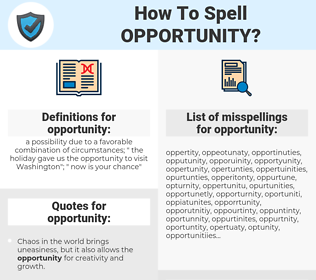 opportunity, spellcheck opportunity, how to spell opportunity, how do you spell opportunity, correct spelling for opportunity