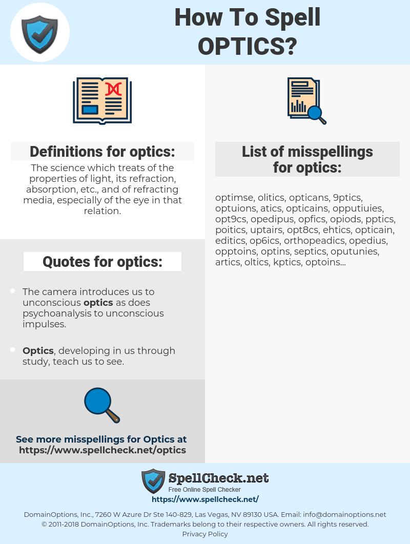 optics, spellcheck optics, how to spell optics, how do you spell optics, correct spelling for optics