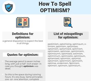 optimism, spellcheck optimism, how to spell optimism, how do you spell optimism, correct spelling for optimism