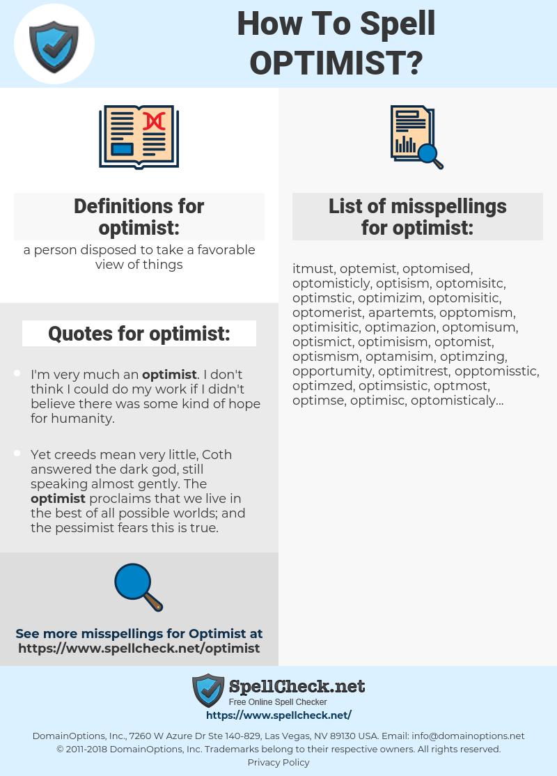 optimist, spellcheck optimist, how to spell optimist, how do you spell optimist, correct spelling for optimist