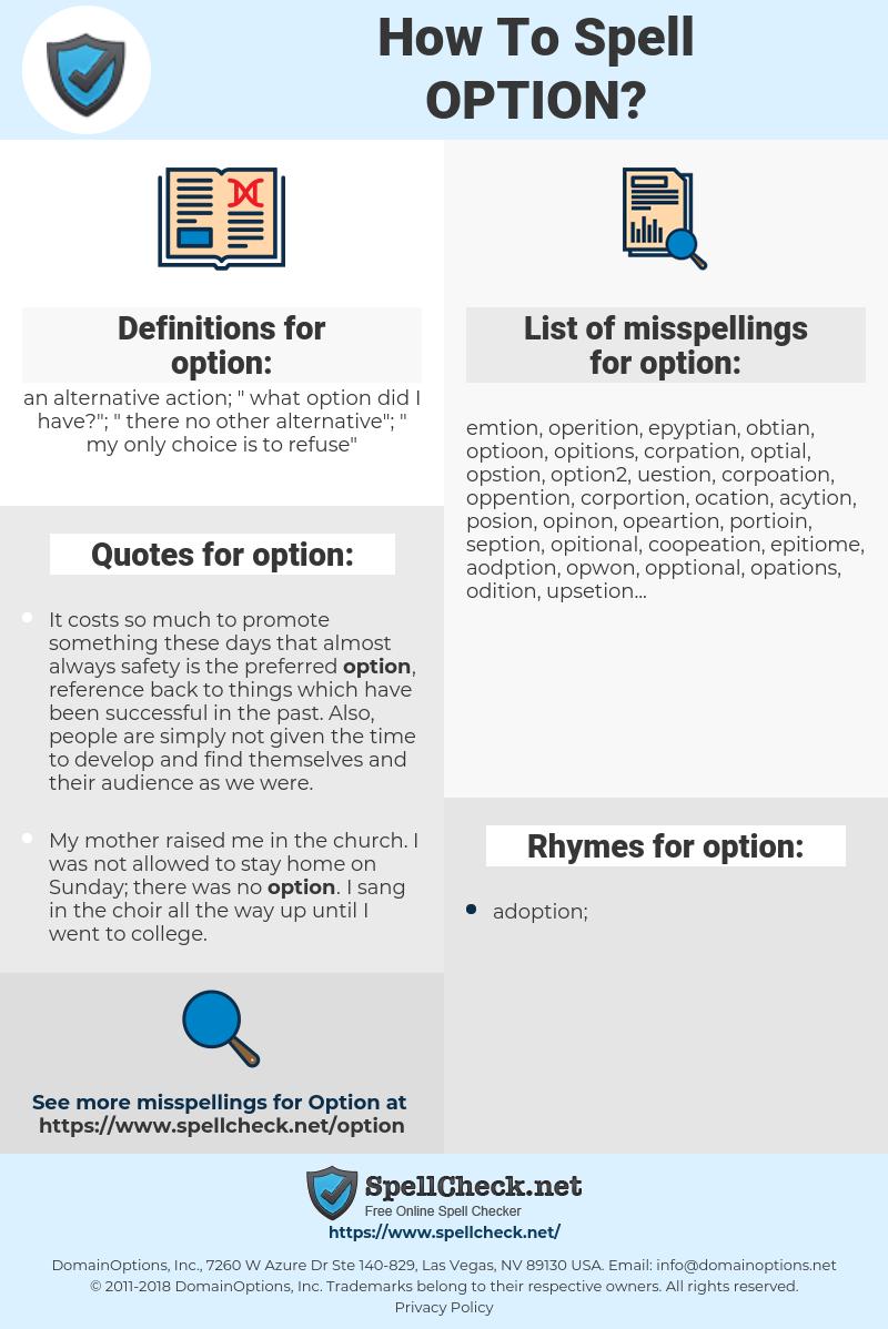 option, spellcheck option, how to spell option, how do you spell option, correct spelling for option