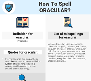 oracular, spellcheck oracular, how to spell oracular, how do you spell oracular, correct spelling for oracular