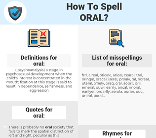 oral, spellcheck oral, how to spell oral, how do you spell oral, correct spelling for oral
