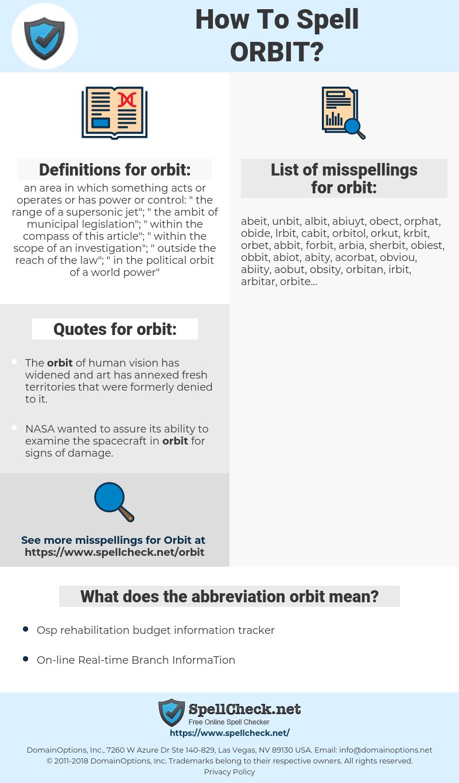 orbit, spellcheck orbit, how to spell orbit, how do you spell orbit, correct spelling for orbit