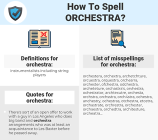 orchestra, spellcheck orchestra, how to spell orchestra, how do you spell orchestra, correct spelling for orchestra