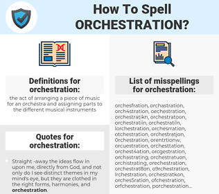 orchestration, spellcheck orchestration, how to spell orchestration, how do you spell orchestration, correct spelling for orchestration