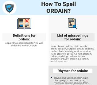 ordain, spellcheck ordain, how to spell ordain, how do you spell ordain, correct spelling for ordain