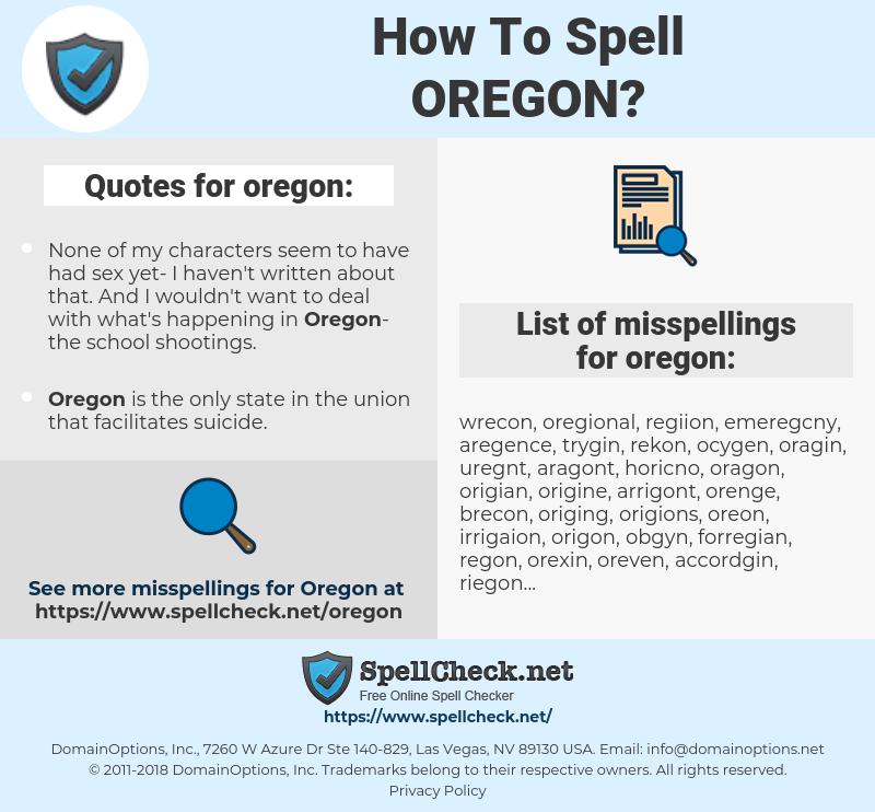 oregon, spellcheck oregon, how to spell oregon, how do you spell oregon, correct spelling for oregon