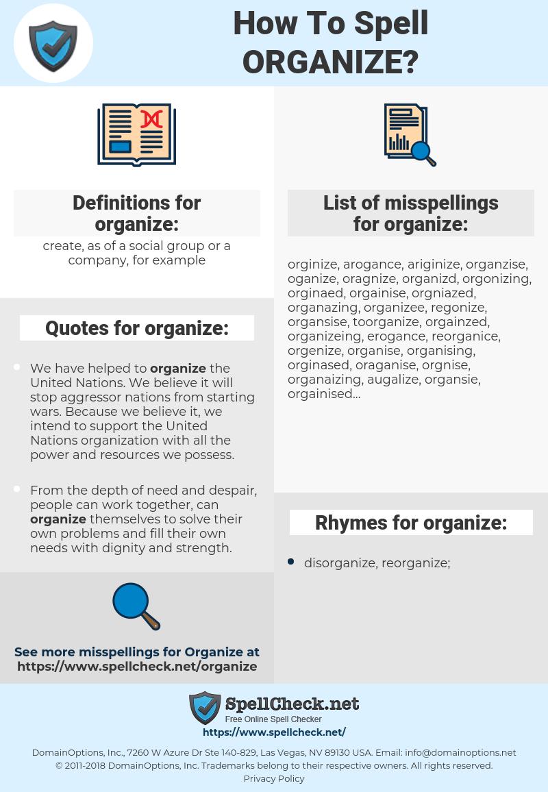 organize, spellcheck organize, how to spell organize, how do you spell organize, correct spelling for organize
