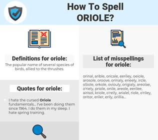 oriole, spellcheck oriole, how to spell oriole, how do you spell oriole, correct spelling for oriole