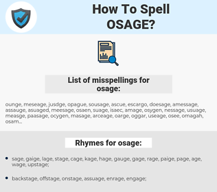 osage, spellcheck osage, how to spell osage, how do you spell osage, correct spelling for osage