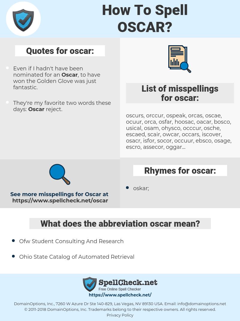 oscar, spellcheck oscar, how to spell oscar, how do you spell oscar, correct spelling for oscar