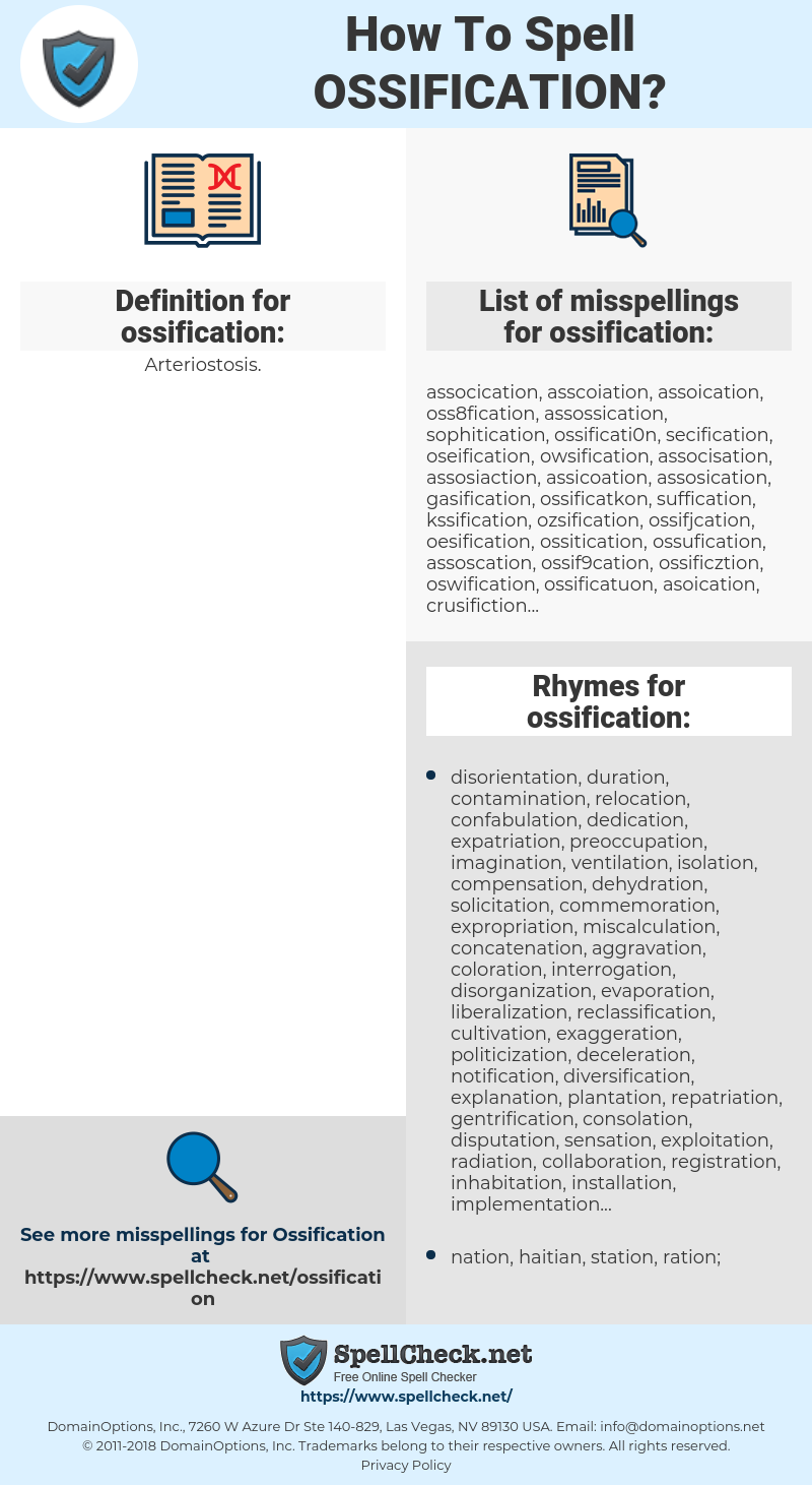 ossification, spellcheck ossification, how to spell ossification, how do you spell ossification, correct spelling for ossification